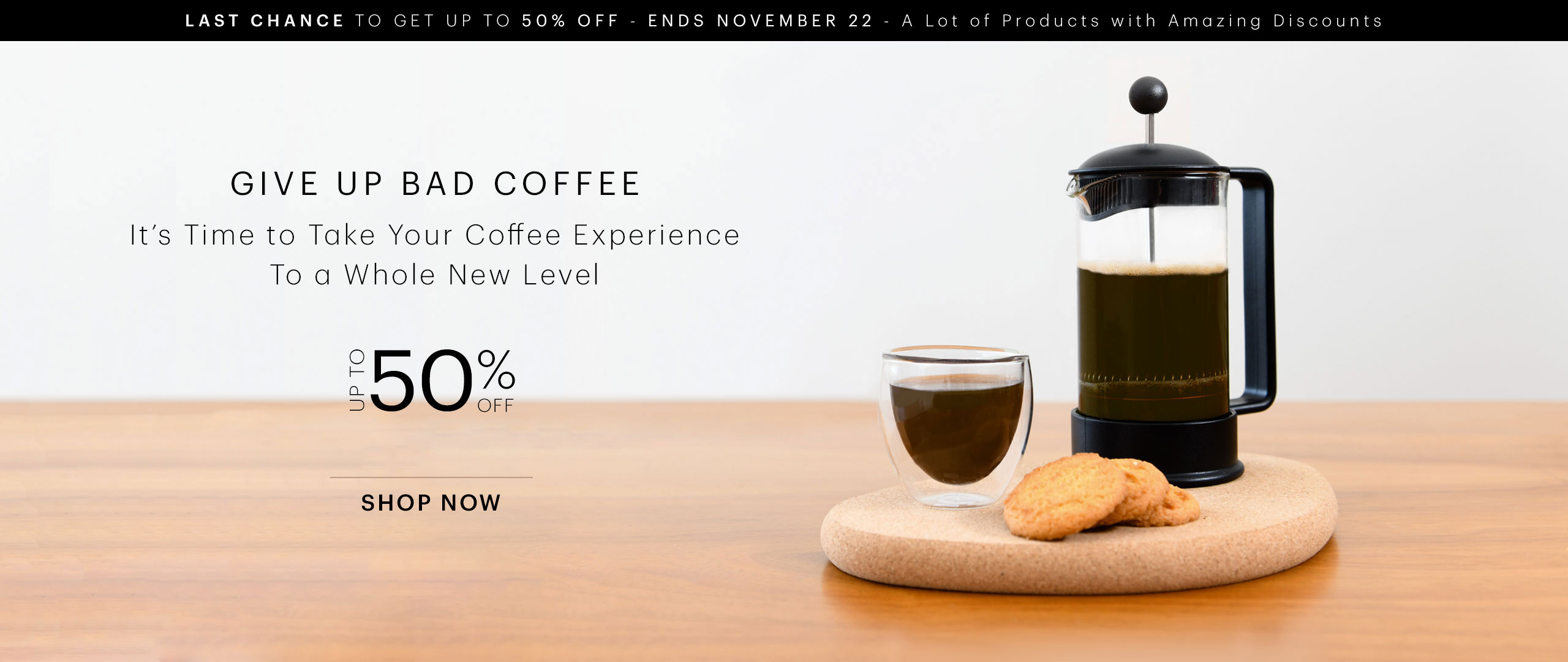 BUS [CA] - Give Up Bad Coffee Last Days